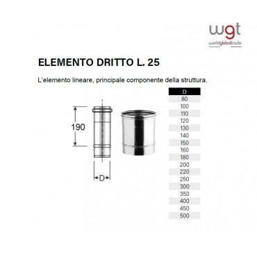 DIAMETRO 250 ELEMENTO DRITTO CM 25 MONOPARETE IN ACCIAIO INOX 304 PER CANNE FUMARIE