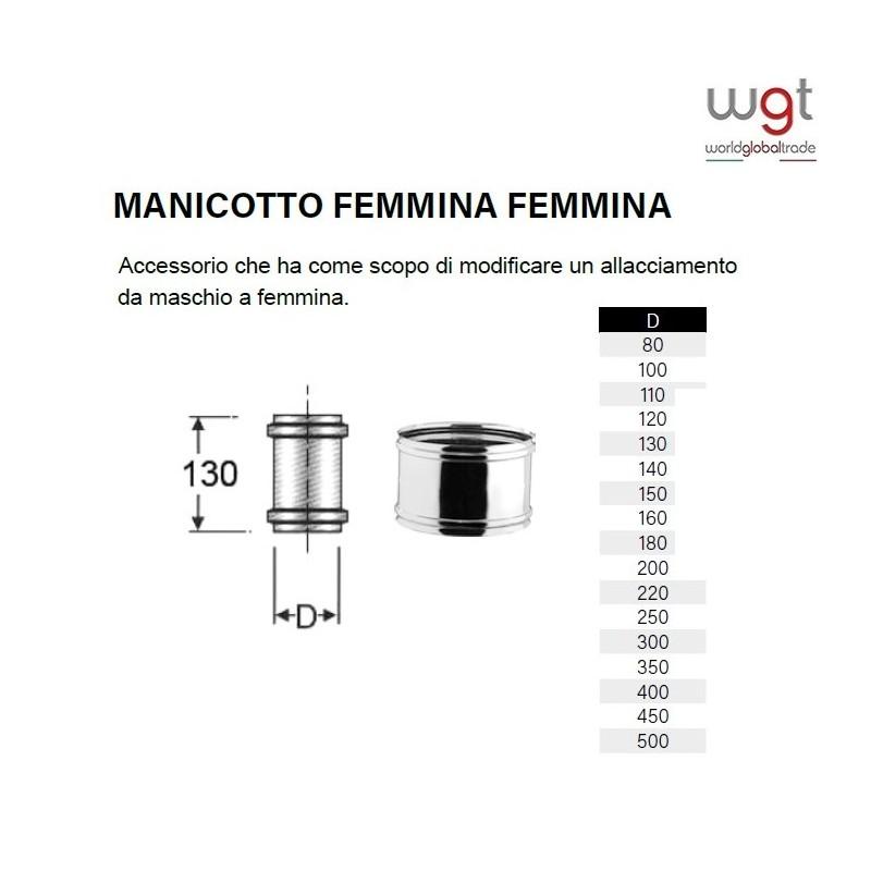 DIAMETRO 180 MANICOTTO FEMMINA FEMMINA IN ACCIAIO INOX AISI 316 PER CANNE FUMARIE