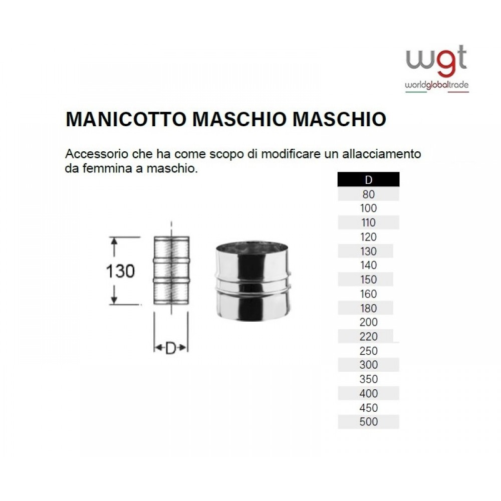 DIAMETRO 250 MANICOTTO MASCHIO MASCHIO MONOPARETE IN ACCIAIO INOX 304 PER CANNE FUMARIE